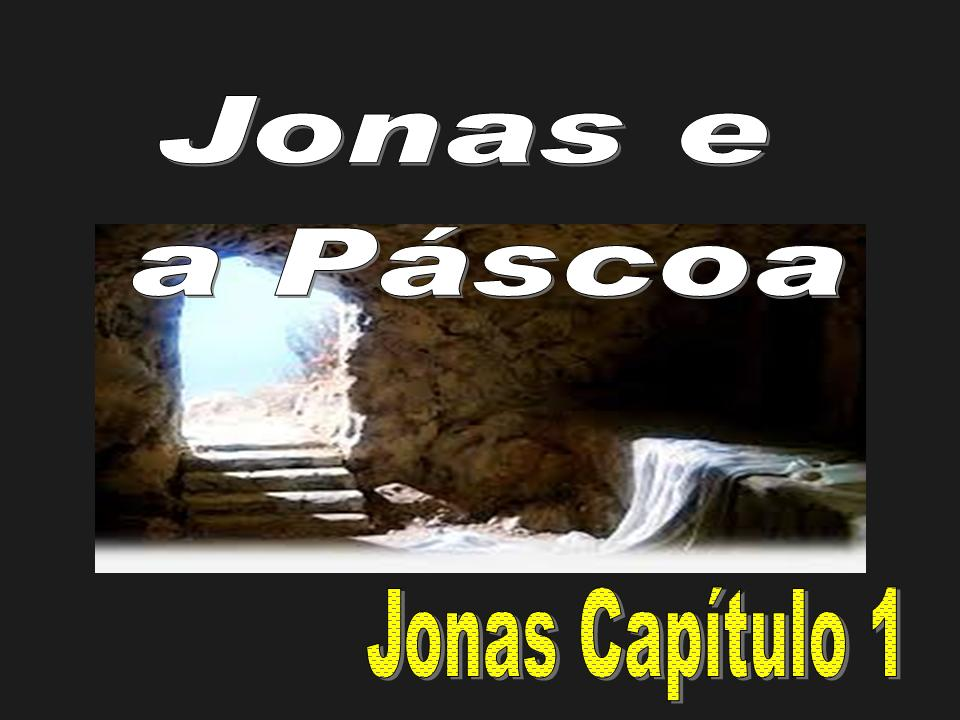 Jonas e a Pascoa