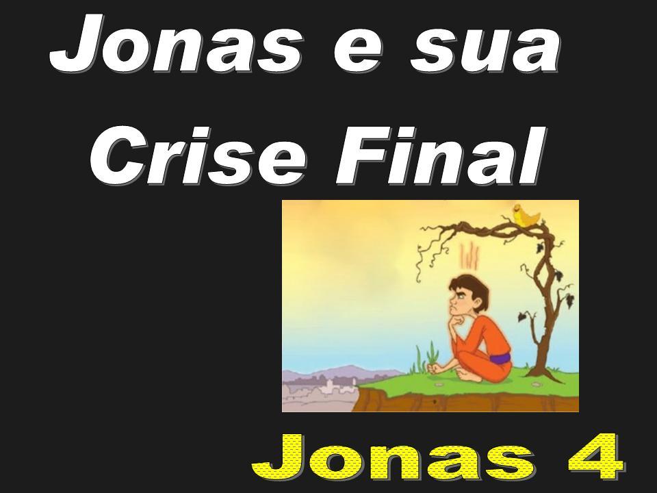 Jonas e sua Crise Final