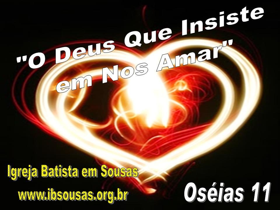 O Deus Que Insiste em Nos Amar 1
